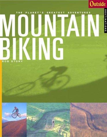 Outside Adventure Travel: Mountain Biking (Outside Books)
