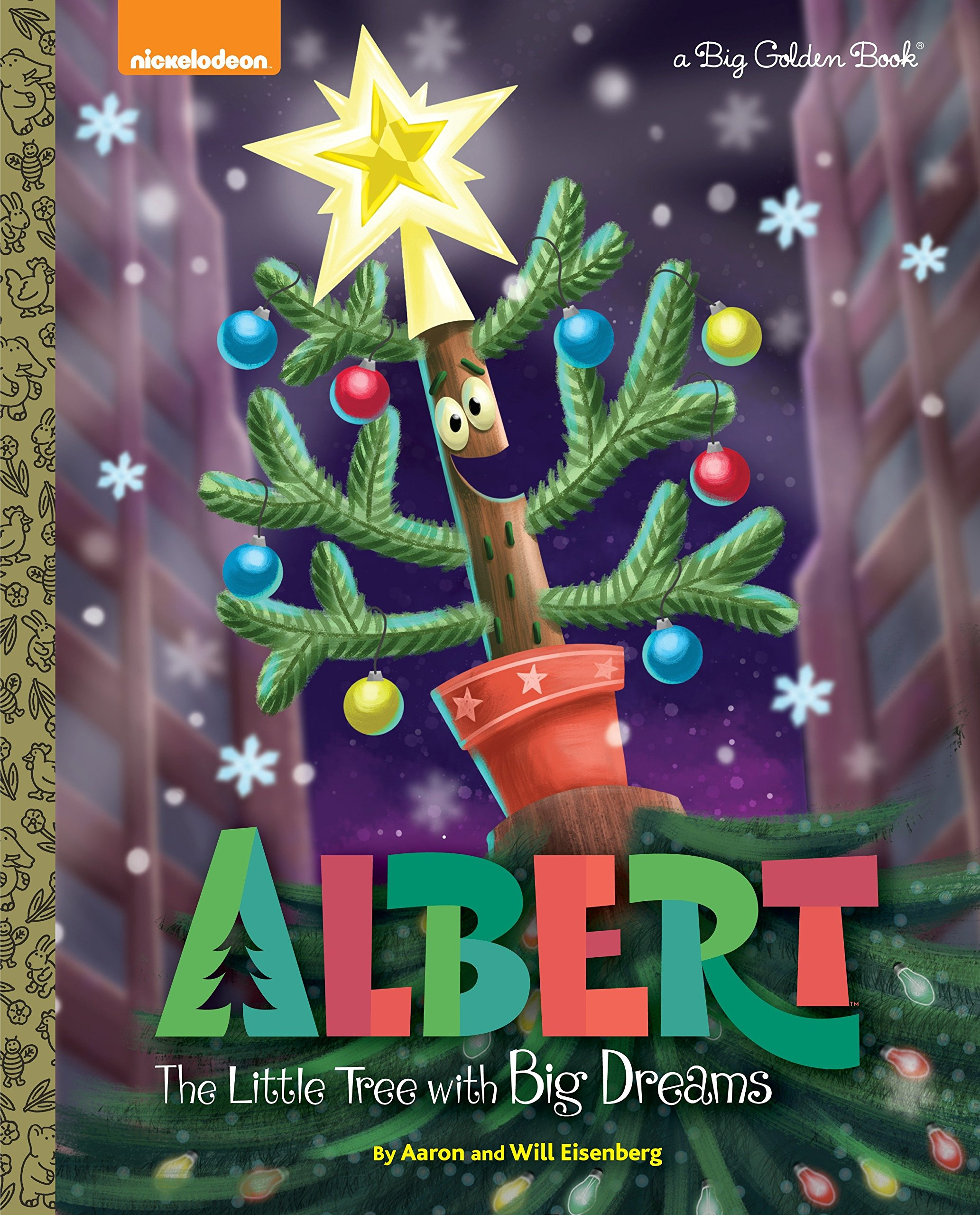 Albert: The Little Tree with Big Dreams (Nickelodeon) (Big Golden Book)