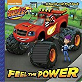 Feel the Power (Blaze and the Monster Machines) (Touch-and-Feel)