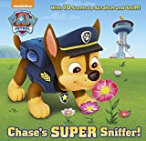 Chase's Super Sniffer! (PAW Patrol) (Scratch-and-Sniff Book)