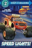 Speed Lights! (Blaze and the Monster Machines) (Step into Reading)