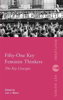 Fifty Key Feminist Thinkers