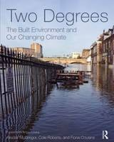 Climate Change And The Built Environment: A Practical Guide To Sustainable Design