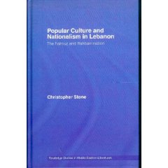Popular Culture And Nationalism In Lebanon: The Fairouz And Rahbani Nation (Routledge Studies In Middle Eastern Literatures)