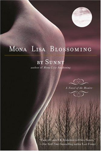 Mona Lisa Blossoming: A Novel Of The Monere
