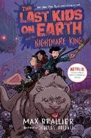 The Last Kids On Earth And The Nightmare King (Book #3)