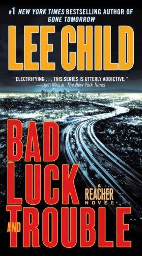 Bad Luck And Trouble: A Reacher Novel (Jack Reacher Novels)