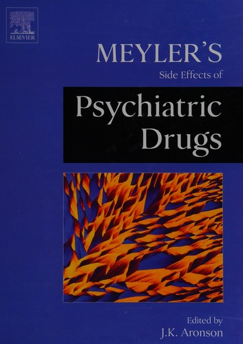 Meyler's Side Effects Of Psychiatric Drugs (Meylers Side Effects)