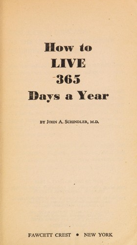 Antoineonline How To Live 365 Days 9780449239223 Books