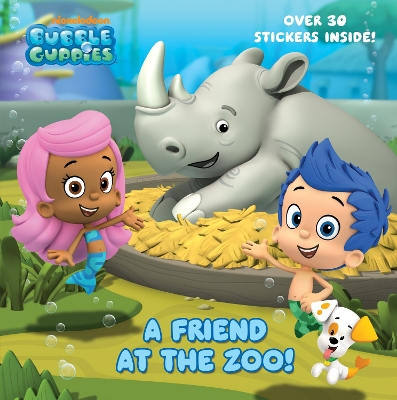 Friend at the Zoo (Bubble Guppies), A