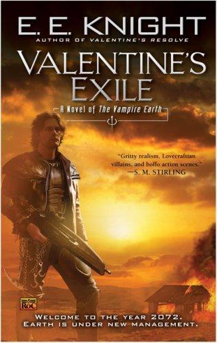 Valentine's Exile (Vampire Earth, Book 5)
