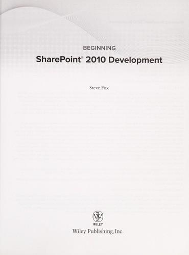 Beginning Sharepoint 2010 Development (Wrox Beginning Guides)