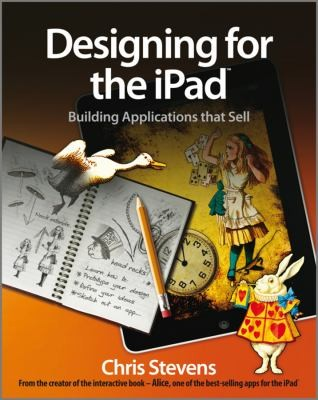Designing For The Ipad: Building Applications That Sell