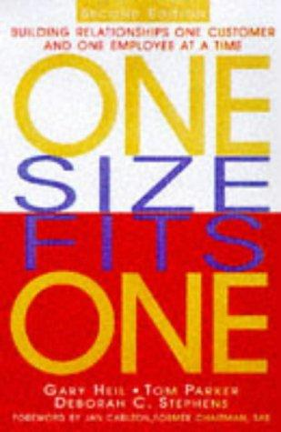 One Size Fits One: Building Relationships One Customer And One Employee At A Time