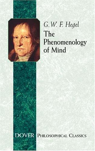 The Phenomenology Of Mind (Philosophical Classics)