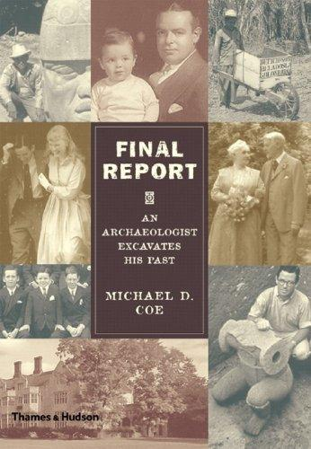 Final Report: An Archaeologist Excavates His Past