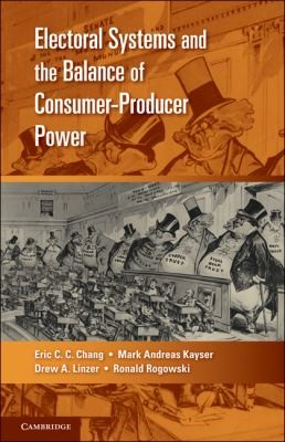 Electoral Systems And The Balance Of Consumer-Producer Power (Cambridge Studies In Comparative Politics)