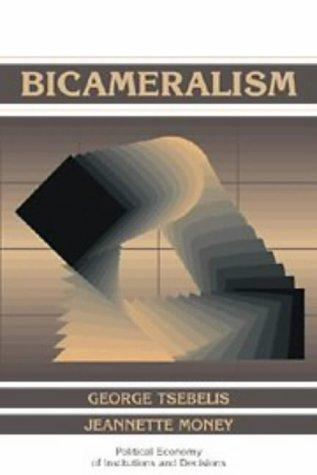 Bicameralism (Political Economy Of Institutions And Decisions)