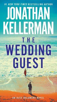 The Wedding Guest An Alex Delaware Novel