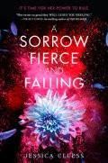 A Sorrow Fierce and Falling (Kingdom on Fire, Book 3 (EXP)