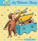 Curious Baby My Favorite Things (Curious George Padded Board Book) (Curious Baby Curious George)