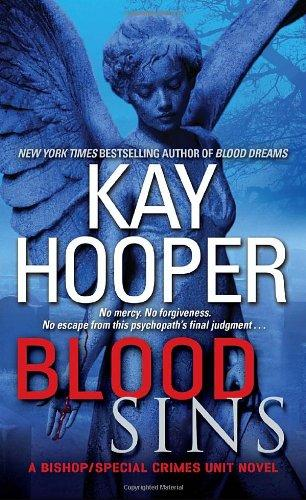 Blood Sins: A Bishop/Special Crimes Unit Novel (Bishop/Special Crimes Unit: Blood Trilogy)