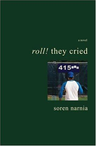 Roll! They Cried