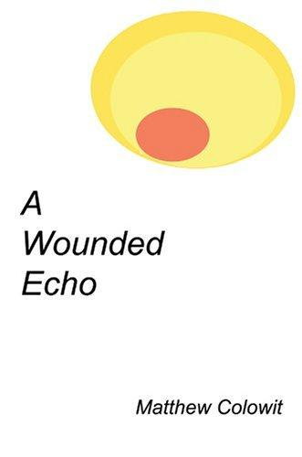 A Wounded Echo