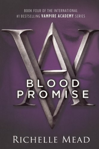 Blood Promise (Turtleback School & Library Binding Edition) (Vampire Academy (Prebound))