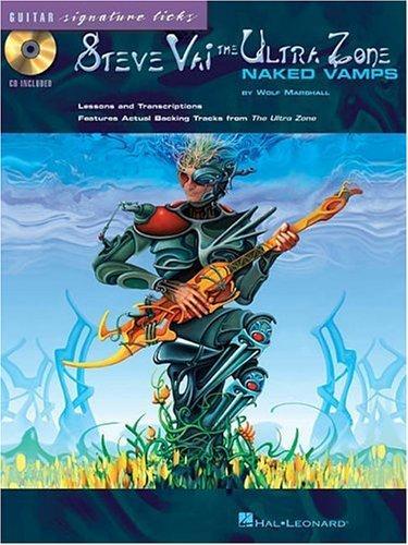Steve Vai - The Ultra Zone: Naked Vamps (Signature Licks Guitar)