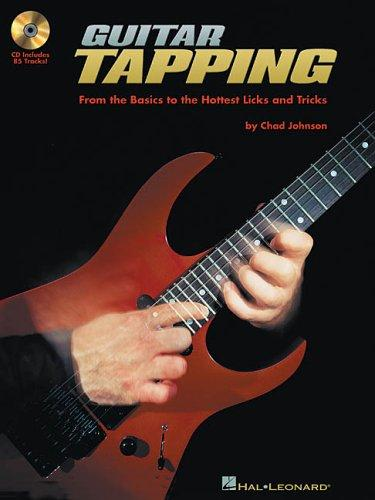 Guitar Tapping: From The Basics To The Hottest Licks And Tricks Bk/Cd (Guitar Instruction)