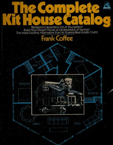 Complete Kit House Catalog, The