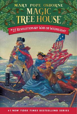 Revolutionary War On Wednesday (Magic Tree House 22, Paper)
