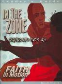 Faith In Motion Series In The Zone Leaders Guide: Playing Life God's Way