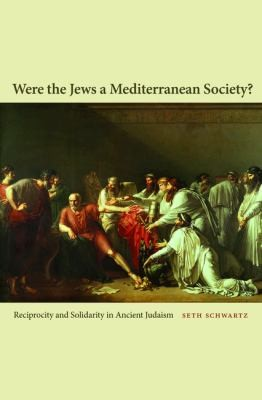 Were The Jews A Mediterranean Society?Reciprocity & Solidari
