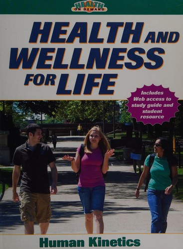 Health And Wellness For Life W/Online Study Guide (Health On Demand)