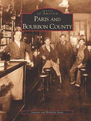 Paris  And  Bourbon  County   (Ky)  (Images  Of  America)