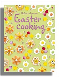 Easter Cooking (Usbourne Activities)