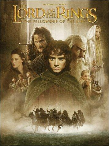 The Fellowship Of The Ring Movie Soundtrack Piano, Vocal, And Chords (The Lord Of The Rings) (Pvg)