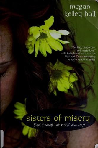Sisters Of Misery