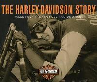 The Harley-Davidson Story:
