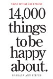 14000 Things to Be Happy About Revised and Updated