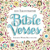 100 Illustrated Bible Verses: Inspiring Words Beautiful Art