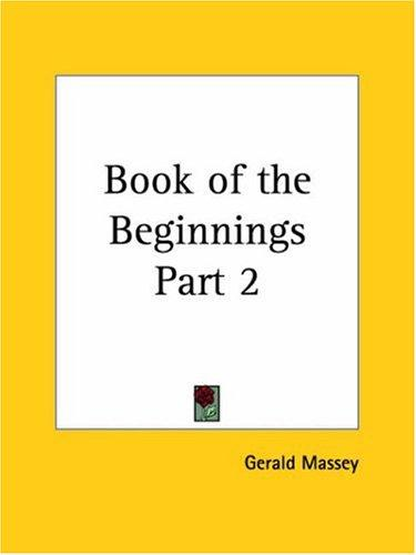 Book Of The Beginnings, Part 2
