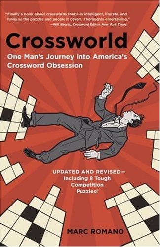 Crossworld: One Man's Journey Into America's Crossword Obsession