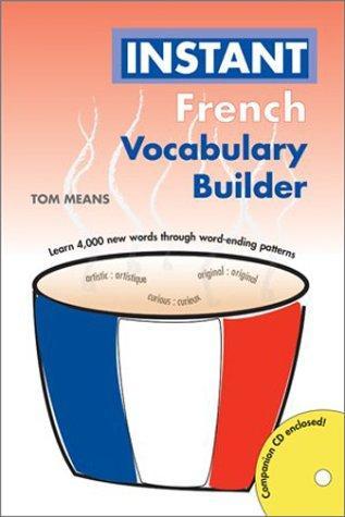Instant French Vocabulary Builder (Hippocrene Instant Vocabulary Builder)