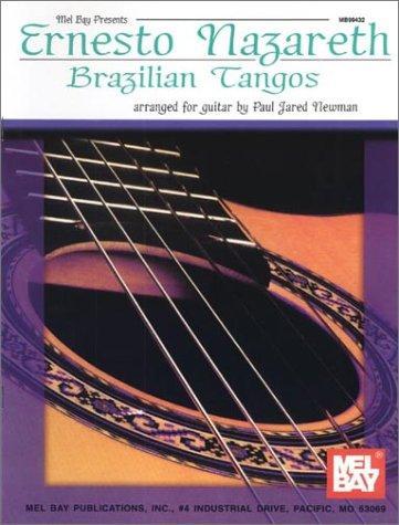 Mel Bay Ernesto Nazareth: Brazilian Tangos