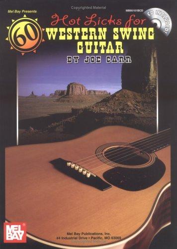 Mel Bay 60 Hot Licks For Western Swing Guitar