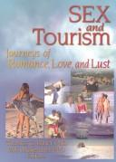 Sex And Tourism: Journeys Of Romance, Love, And Sex