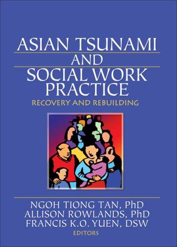 Asian Tsunami And Social Work Practice: Recovery And Rebuiling